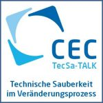 """Nachbericht zum TecSa-TALK """"Technische Sauberkeit im rasanten Veränderungsprozess"""""""
