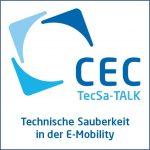 """Read more about the article Nachbericht zum TecSa-TALK """"Technische Sauberkeit in der E-Mobility"""""""